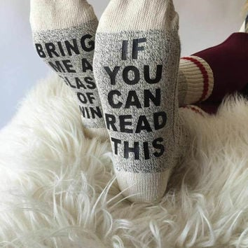 If you can read this Bring me glass of wine socks