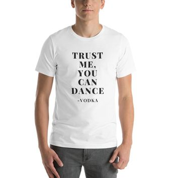 Trust Me. You Can Dance
