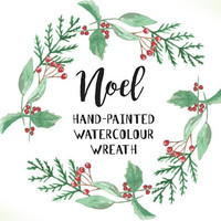 Watercolour Noel Christmas Wreath Clipart - Hand Painted Leaves INSTANT Download PNG & JPEG Holidays Green Red Holly Berry Digital Garland