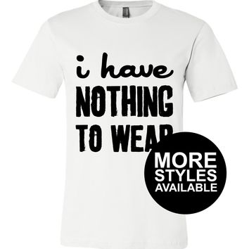 I Have Nothing To Wear, Graphic Tee
