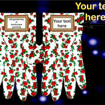 Personalized Garden Gloves. Your Text On Your Gloves. Writing Gloves Custom Name Gardeners Unique Keepsake. Housewarming Gloves Gift Gifts.
