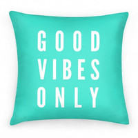 GOOD VIBES PILLOW - PREORDER