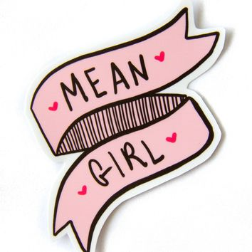 """Mean Girl"" Quote Pink Vinyl Sticker"