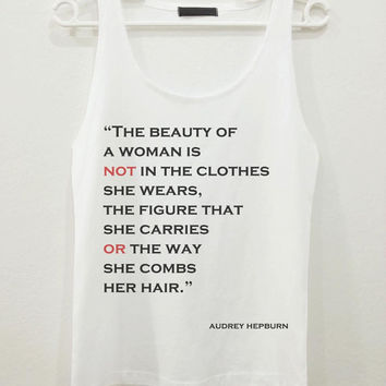 Audrey Hepburn The Beauty Quote Text Women Sleeveless Tank Top Shirt Tshirt
