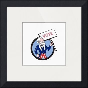 """Uncle Sam Holding Placard Vote Circle Cartoon"" by Aloysius Patrimonio"