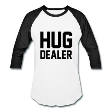 Hug Dealer, Unisex Baseball T-Shirt