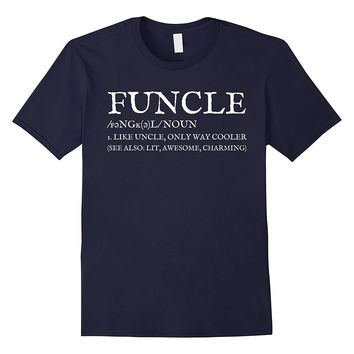 Mens Mens Funcle Definition T-shirt Funny Trending Gift For Uncle
