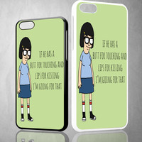 Tina Bob'S Burgers Quotes Z1391 iPhone 4S 5S 5C 6 6Plus, iPod 4 5, LG G2 G3 Nexus 4 5, Sony Z2 Case