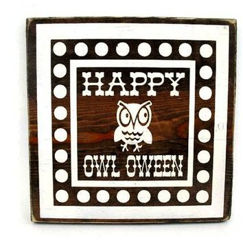 Halloween Rustic Wood Sign Wall Hanging Home Decor - Happy Owl Oween  (#1220)