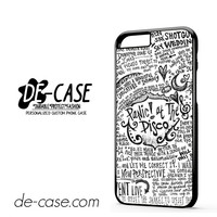 Panic At The Disco Quote For Iphone 6 Iphone 6S Iphone 6 Plus Iphone 6S Plus Case Phone Case Gift Present YO