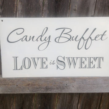 LOVE is SWEET -Candy Buffet - Reception Sign, Bridal shower decor, Food Table sign, Reception Decor, Cake Table
