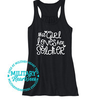 This Girl Loves Her Soldier Racerback Tank Top, Army tank top, Army clothing, Army wife tank, Army girlfriend tank top, Military clothing