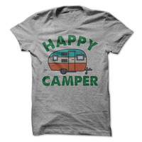 Happy Camper T-Shirt Vacation Shirt Outdoors Camping Tees Camper Travel Trailer Shirt