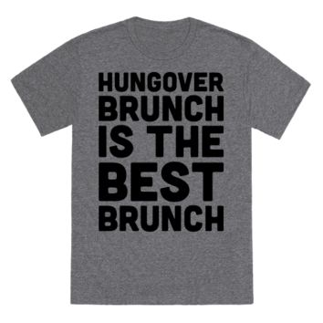 HUNGOVER BRUNCH IS THE BEST BRUNCH