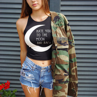 """Hate You To The Moon & Back"" Crop Tank"