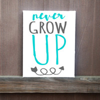 Never Grow Up Canvas, Hand Painted, Baby Room Decor, Ready To Hang, Baby Boy, Baby Girl, Baby Shower Gift, Nursery Decor
