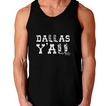 Dallas Y'all - Boots - Texas Pride Dark Loose Tank Top