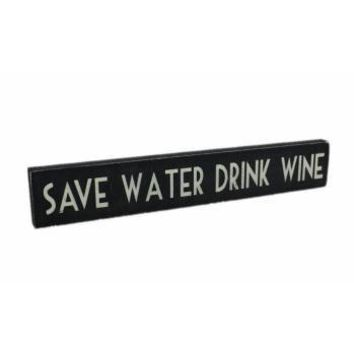 Save Water Drink Wine Wooden Sign - Other Kitchen from the gifted penguin UK