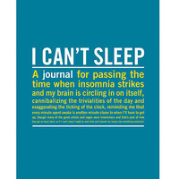 I CAN'T SLEEP JOURNAL   Sleeping, Insomniac, Diary, Journals   UncommonGoods