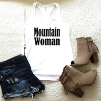Mountain woman graphic tank top in racerback for ladies and women funny graphic shirt women gift