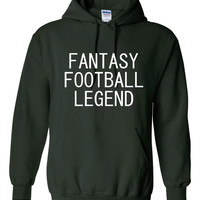 Fantasy Football LEGEND Great FANTASY FOOTBALL Printed Graphic Hoodie Get Ready For Fantasy Football Season All Colors
