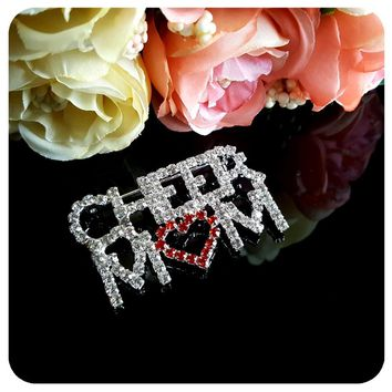 "Hot ! Trendy Fashion Crystal Brooch ""CHEER MOM"" Word Pin with a Red Heart"
