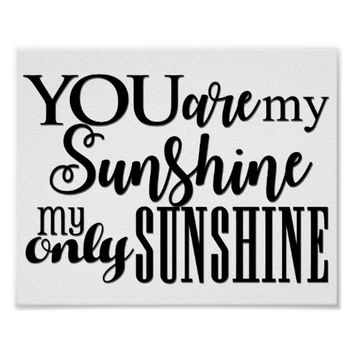 "You Are My Sunshine Poster 8"" x 10"""
