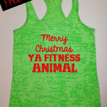 40% Off. Merry Christmas Ya Fitness Animal. Workout Tank. Exercise Tank. Fitness Tank. Funny Tank. Running Tank. Christmas Free Shipping.