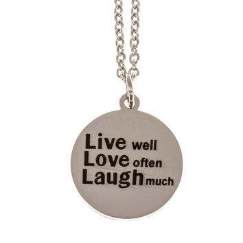 Stainless Steel Charm Necklace Live Well Love Often Laugh Much