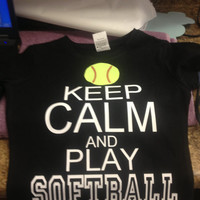 Keep Calm & Play SOFTBALL shirt