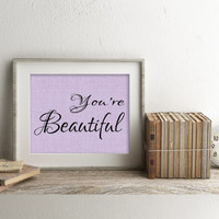 You're Beautiful Art Print, Inspirational Minimalist Quote Art Print, Faux Burlap Decor, Burlap Wall Art, Purple Faux Burlap, Girls Wall Art