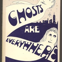 Vintage Halloween - Ghosts Are Everywhere by Stanley Wojcik - Rare book