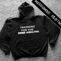 TRAINING for the ZOMBIE apocalypse  Hoodie hooded sweater grunge goth alternative punk horror  MOVIE