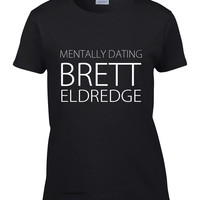 Mentally Dating Brett Eldredge