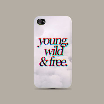 Young Wild & free Plastic Hard Case - iphone 5 - iphone 4 - iphone 4s - Samsung S3 - Samsung S4 - Samsung Note 2