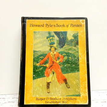 Howard Pyle's Book of Pirates, Pirate , Buccaneers , Howard Pyle, Decorative Book, Gift for Book Lover ,Antique Book, Childrens Book