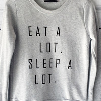 Eat A lot Sleep A lot Sweatshirt in Grey