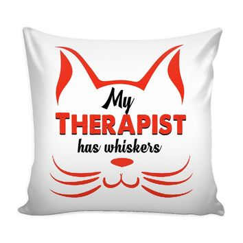 Funny Cat Graphic Pillow Cover My Therapist Has Whiskers