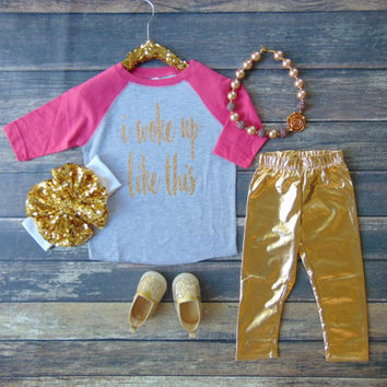I woke up like this Raglan T Shirt - Hot Pink & Grey with Gold Glitter Toddler Girl Child Shirt - Ann Marie Avenue