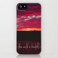 this world is beautiful iPhone Case by lissalaine | Society6