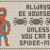 Unless You Can Be Spider-Man Cross Stitch Pattern