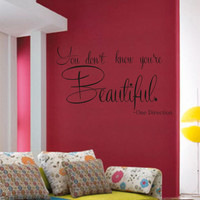 """SALE Vinyl wall decal One Direction quote """"You don't know you're Beautiful"""""""