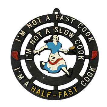 Vintage Metal Trivet with Funny Saying, Half Fast Cook, Kitschy Kitchen Mid Century Wall Decor, Anniversary Newlywed Couples Housewarm Gifts