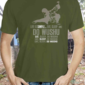 Life is simple eat, sleep and Wushu Tshirt