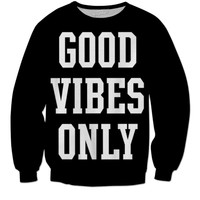 Good Vibes Only Crew-neck sweat shirt