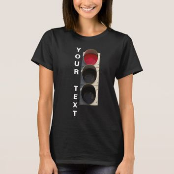Traffic Light - Red black T-Shirt