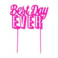 TALKING TABLES BEST DAY EVER CAKE TOPPER