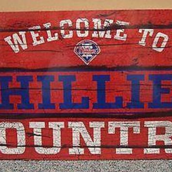 """PHILADELPHIA PHILLIES WELCOME TO PHILLIES COUNTRY WOOD SIGN 13""""X24'' WINCRAFT"""