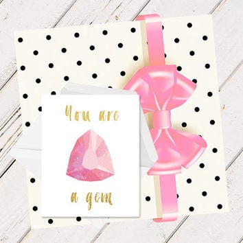 Printable Greeting Card, Yo are a Gem, Instant Download, Wedding, Thank You Card, Pink Gold, Birthday, Glam Card, Gold Foil, Diamond, Grily