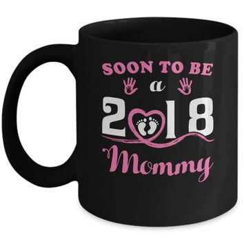 DCKIJ3 Soon To Be A Mommy Since 2018 New Baby Mug
